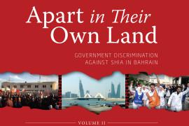 Apart in Their Own Land II: Shia Discrimination in Bahrain