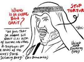 Where Is He? Eight months later, Dr. Nasser bin Ghaith is still disappeared