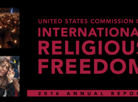 US Commission on International Religious Freedom Releases 2016 Annual Report