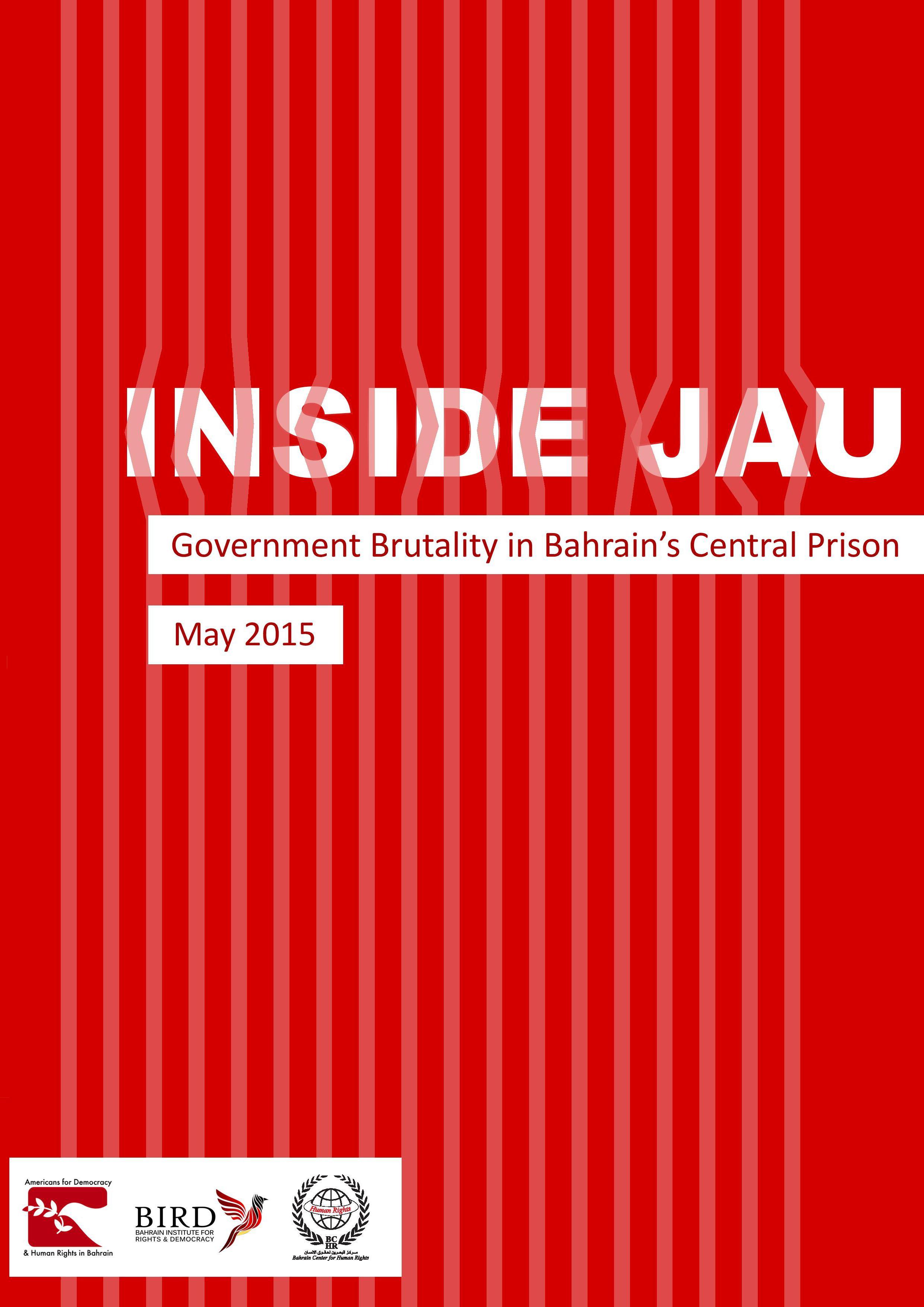 Inside Jau: Rampant Torture and Abuse Inside Bahrain's Political Prison