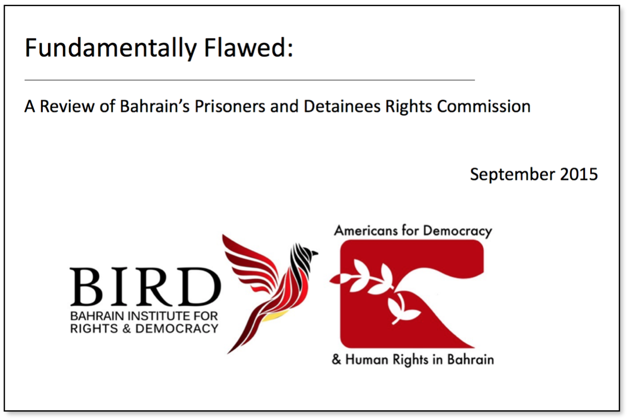 Fundamentally Flawed: Bahrain's Prisoners and Detainees Rights Commission