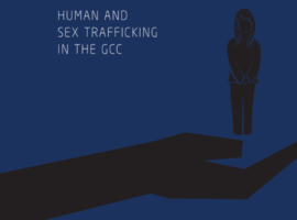 Living as Commodities: Human and sex trafficking in the GCC